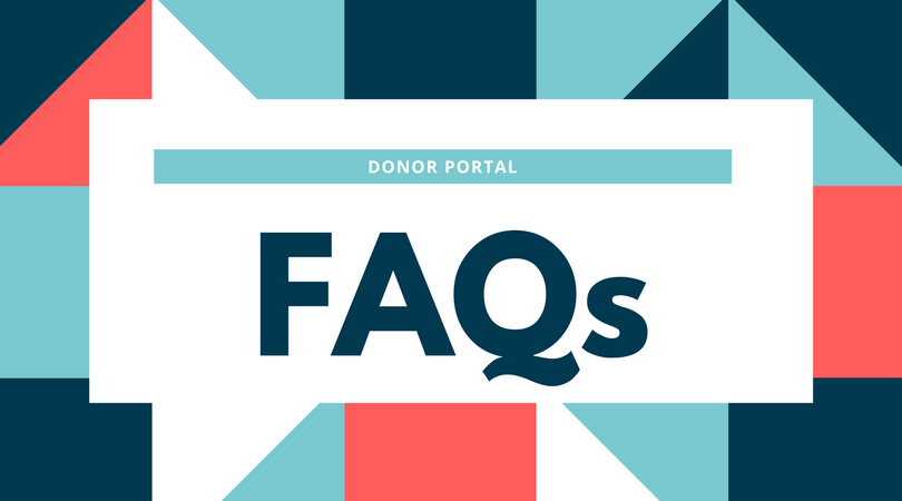 Frequently Asked Questions About the Donor Portal